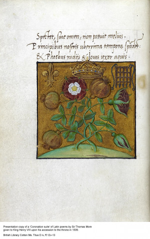 ... poems by Sir Thomas More to King Henry VIII upon his accession, 1509