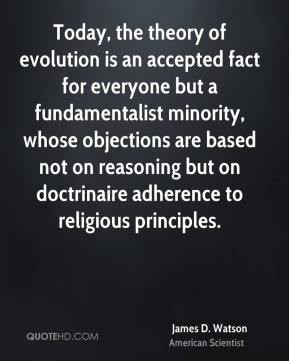 Today, the theory of evolution is an accepted fact for everyone but a ...