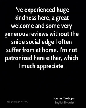 ve experienced huge kindness here, a great welcome and some very ...