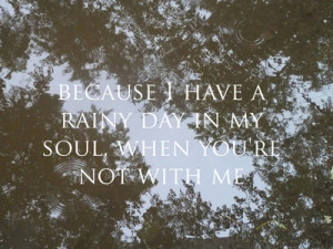 Rainy Day Quotes And Sayings