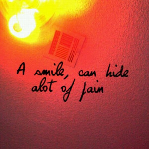 Smile to Hide the Pain Quotes