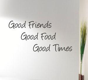 ... FRIENDS-GOOD-FOOD-GOOD-TIMES-Kitchen-wall-quote-sticker-art-gift-WQA1