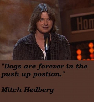 Mitch hedberg famous quotes 3