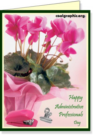 Administrative Professionals Day Graphics, Comments, Pictures ...