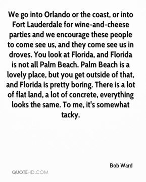 ... fort lauderdale for wine and cheese parties and we encourage these