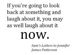 From Sam's Letters to Jennifer. More