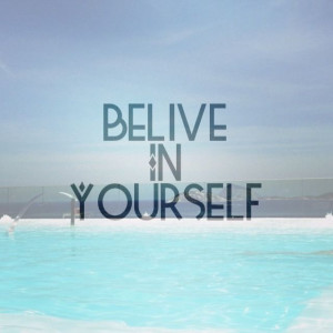 Believe in yourself cute quote quotes