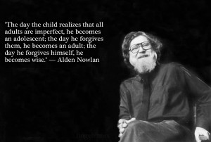 ... day a child realizes that all adults are imperfect...