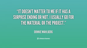 quote-Donnie-Wahlberg-it-doesnt-matter-to-me-if-it-34994.png