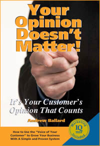 Your Opinion Doesn't Matter: It's Your Customer's Opinion That Counts ...