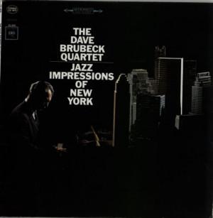 Dave Brubeck Jazz Impressions Of New York USA LP RECORD CS9075