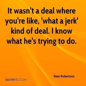 Jerk Quotes