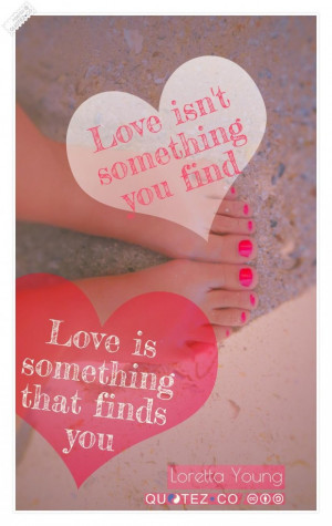 Love finds you quote