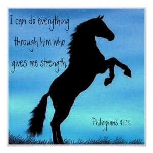 bible_verse_philippians_4_13_horse_poster ...