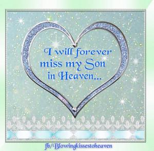 Missing my son in Heaven