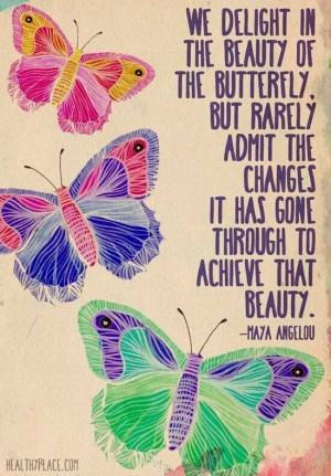 Maya Angelou butterfly quote