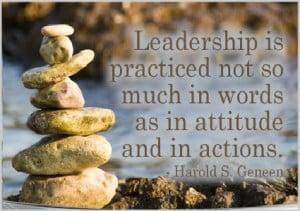 Leadership is Practised Leadership Quotes
