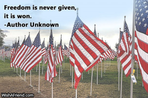 Freedom is never given, it is won.