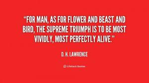 quote-D.-H.-Lawrence-for-man-as-for-flower-and-beast-3-200204.png