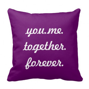 You And Me Together Forever Quotes Me.together.forever