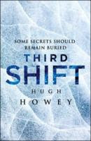 "Start by marking ""Third Shift: Pact (Shift, #3)"" as Want to Read:"