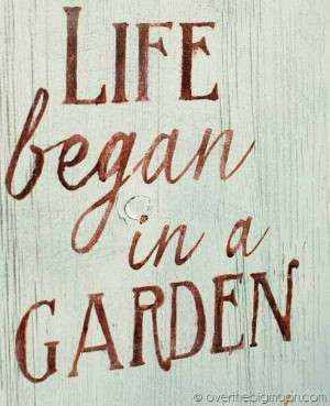 Garden quotes, awesome, best, sayings, about life