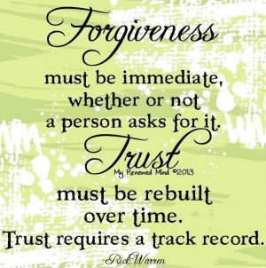 Forgiveness and trust quotes via www.Facebook.com/MyRenewedMind