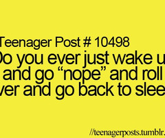 Tagged with teen quotes sleep