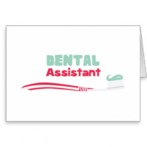 Dental Assistant Greeting Cards