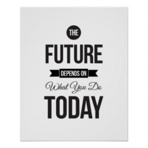 The Future - White Inspirational Quote Poster