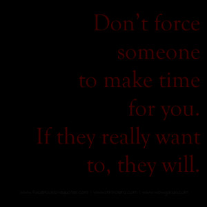 dont force someone quotes