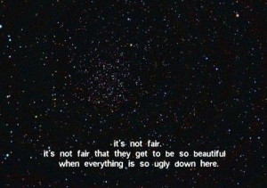 beauty, black and white, quotes, stars, text, unfair