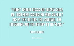 quote-Helen-Dunmore-i-didnt-choose-russia-but-russia-chose-50413.png