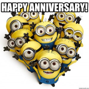 Happy Anniversary Minions Sep 19 06:18 UTC 2013