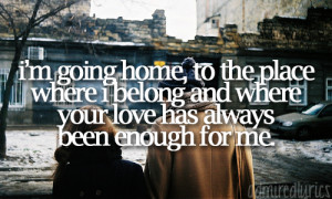"""can't help but appreciate this quote from """"Home"""" by Daughtry ..."""