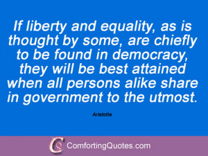 wpid-saying-aristotle-if-liberty-and-equality.jpg