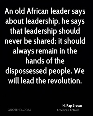 rap-brown-h-rap-brown-an-old-african-leader-says-about-leadership ...
