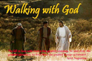 Walking with God!