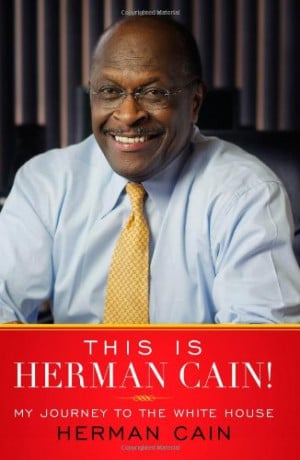 Herman Cain Quotes