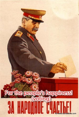The lady is pointing to a Stalin's quote about how the voters should ...