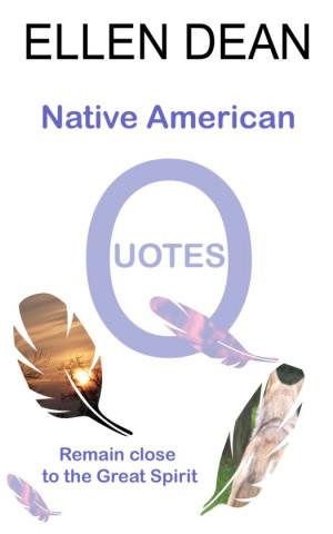 Native American Quotes EBOOK