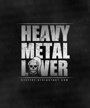 Heavy Metal Love Quotes