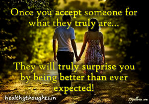 accetance-relationship-love-quotes-once you accept someone for who ...