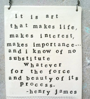 plaque henry james quote MADE TO ORDER by mbartstudios on Etsy, $30.00