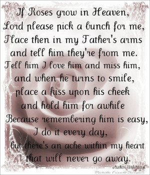 Missing Dad In Heaven Quotes If roses grow in heaven-father