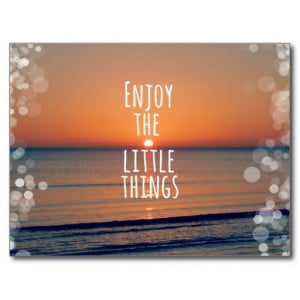 enjoy_the_little_things_sunset_quote_post_card ...