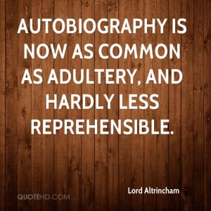 ... is now as common as adultery, and hardly less reprehensible