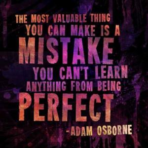 ... being perfect. - Adam OsborneBdr Quotes, Adam Osborne, Valuable Things