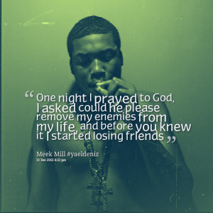 Meek Mill Quotes About Life Quotes about: meekmill