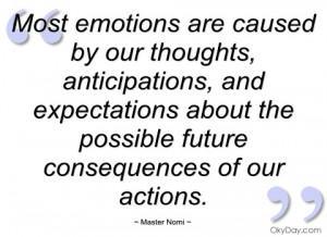 most emotions are caused by our thoughts